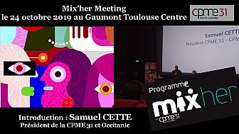 Mix-her CPME 31 : discours introductif de Samuel CETTE Président de la CPME 31 et Occitanie @cpme31 @iborrasophie1 @samcette